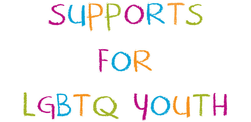 Support For LGBTQ Youth