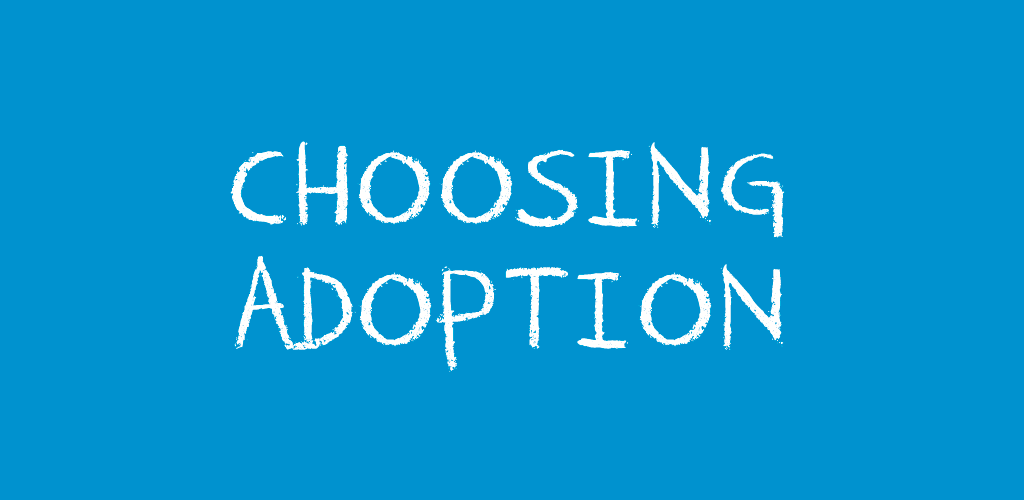 ChoosingAdoption