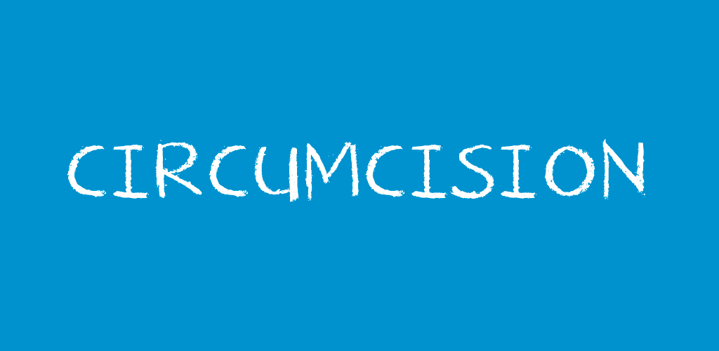 Circumcision (Penises) - Teen Health Source