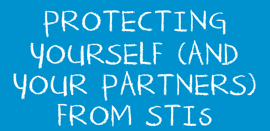 ProtectingYourselfFromSTIs