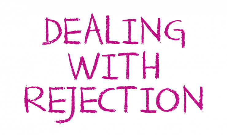 Text that reads: Dealing with Rejection
