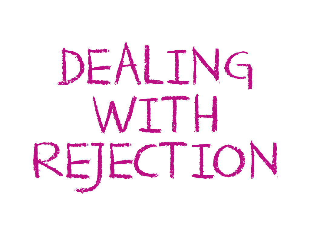 dealing with feelings of rejection
